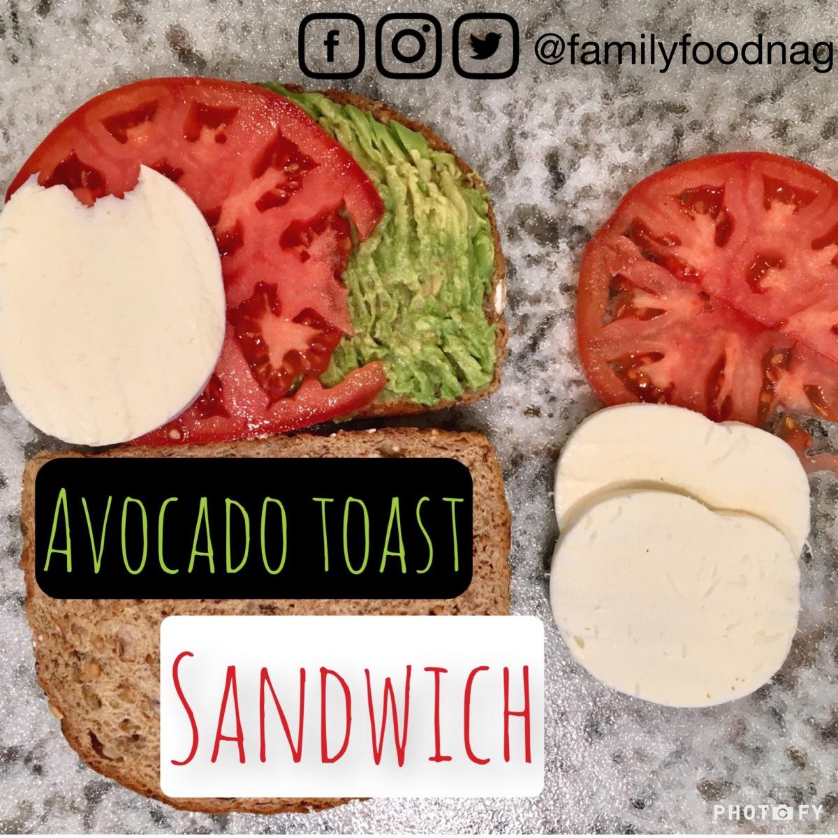 Recipe: Avocado Toast Sandwich