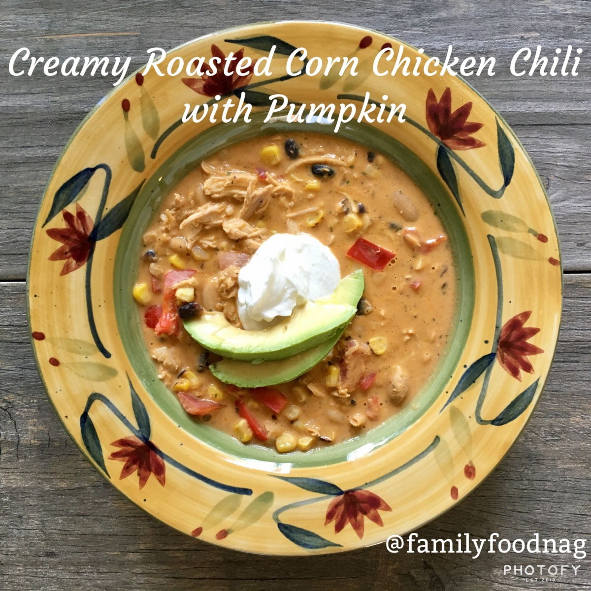 Gameday Eats: Creamy Roasted Corn Chicken Chili with Pumpkin